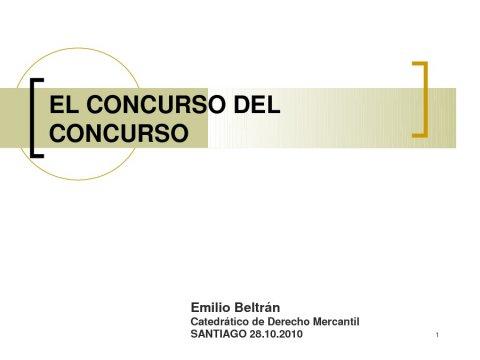 Presentación Emilio Beltrán Sánchez, Catedrático de Dereito Mercantil na Univ. CEU-San Pablo de Madrid - IV Encontro Galego de Profesionais do dereito concursal